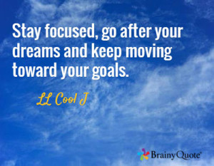 Stay-Focused-Quote JJ Cool J