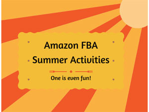Summer Activities for Amazon FBA Sellers